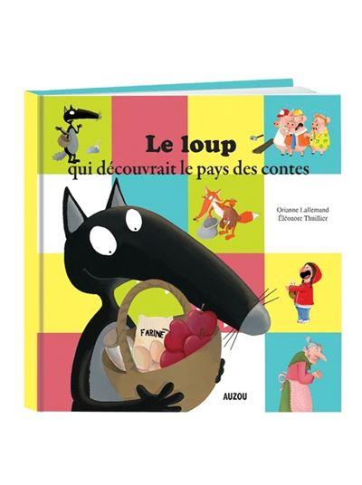 Loup Au Pays Des Contes : contes, Decouvrait, Contes, Ptits, Albums), Orianne, Lallemand,, Eléonore, Thuillier, Broché, Achat, Livre