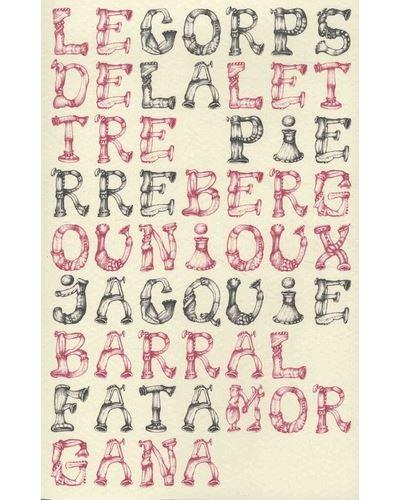 Le Corps De La Lettre : corps, lettre, Corps, Lettre, Broché, Pierre, Bergounioux,, Jacquie, Barral, Achat, Livre