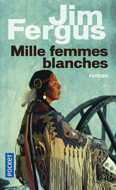 Mille Femmes Blanches Tome 3 : mille, femmes, blanches, Mille, Femmes, Blanches, Poche, Fergus, Achat, Livre