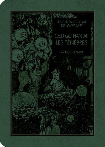 Celui Qui Chuchotait Dans Les Ténèbres : celui, chuchotait, ténèbres, Lovecraft, Celui, Hantait, Ténèbres, Chefs, D'oeuvre, Tanabe,, Howard, Phillips, Lovecraft,, Sylvain, Chollet, Broché, Achat, Livre