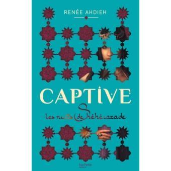 Captive, Les nuits de Shéhérazade