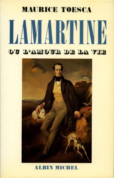 Le Livre De La Vie Lamartine : livre, lamartine, Lamartine, L'amour, Maurice, Toesca, Achat, Livre
