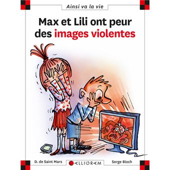 Max et Lili - Max et Lili ont peur des images violentes
