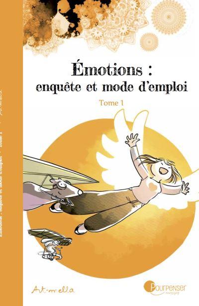 Emotions Enquête Et Mode D'emploi : emotions, enquête, d'emploi, Emotions, Enquête, D'emploi, Broché, Art-Mella, Achat, Livre