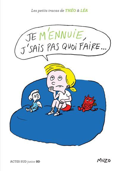 Je Ne Sais Pas Quoi Faire : faire, M'ennuie,, J'sais, Faire..., Cartonné, Jean-Philippe, Achat, Livre