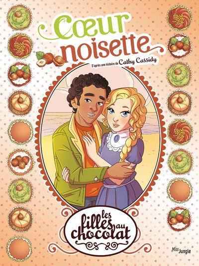 Les Filles Au Chocolat Bd : filles, chocolat, Filles, Chocolat, Coeur, Noisette, Véronique, Grisseaux,, Cathy, Cassidy, Cartonné, Achat, Livre