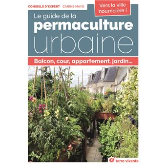 """Résultat de recherche d'images pour """"le guide de la permaculture urbaine"""""""