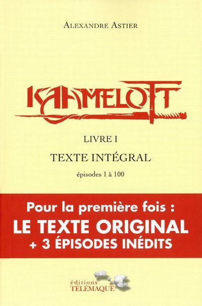 Kaamelott Livre 1 Tome 1 Complet : kaamelott, livre, complet, Kaamelott, Livre, Episodes, Broché, Alexandre, Astier, Achat