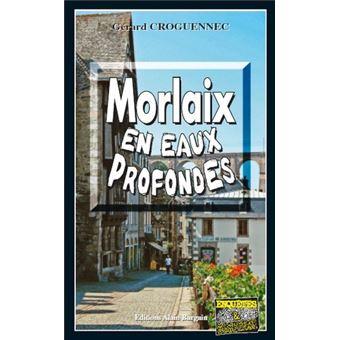 Morlaix En Eaux Profondes  Poche  Gérard Croguennec