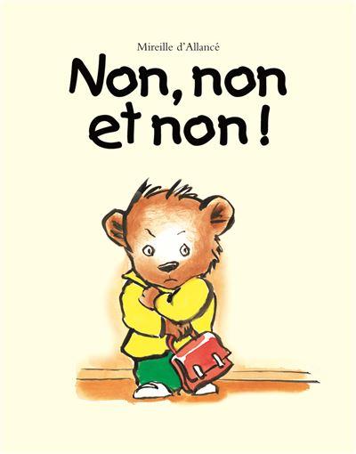 Non, Non Et Non : Cartonné, Mireille, Allancé, Achat, Livre