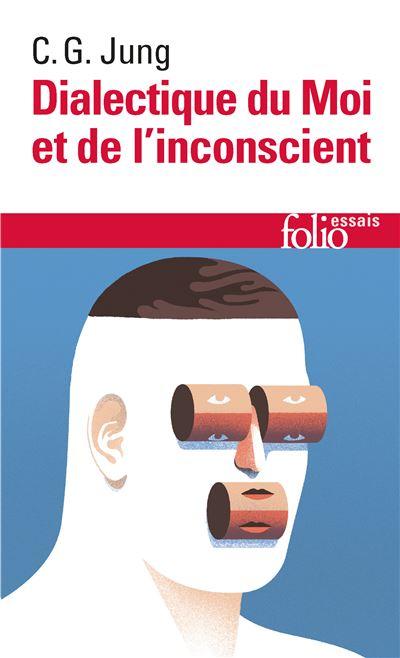 Dialectique Du Moi Et De L'inconscient : dialectique, l'inconscient, Dialectique, L'inconscient, Poche, Gustav, Jung,, Roland, Cahen, Achat, Livre