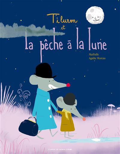 Pecher Avec La Lune 2019 : pecher, Tiluron, Pêche, Relié, Matpaille,, Agathe, Moreau, Achat, Livre