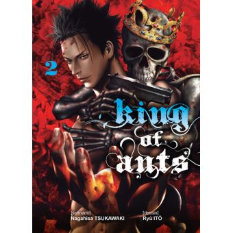 King of Ants - Tome 2 : King of ants