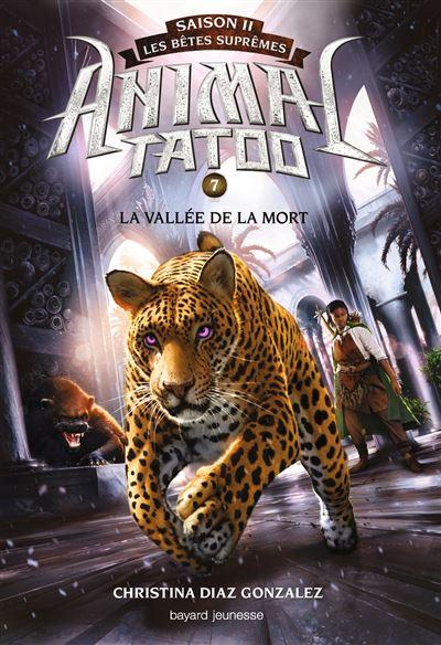 Animal Tatoo saison 2 Tome 7 - Achat / Vente livre
