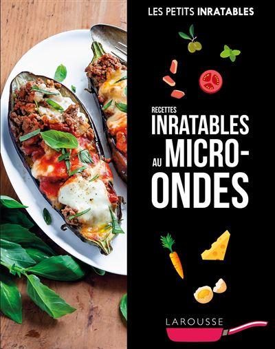 Cuisine Au Micro Onde 1001 Recettes : cuisine, micro, recettes, Recettes, Inratables, Micro-ondes, Broché, Collectif, Achat, Livre, Ebook