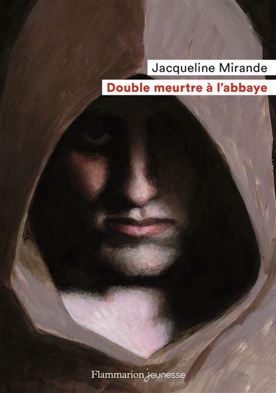 Double Meurtre à L'abbaye Resumé : double, meurtre, l'abbaye, resumé, Double, Meurtre, L'abbaye, Poche, Jacqueline, Mirande, Achat, Livre, Ebook