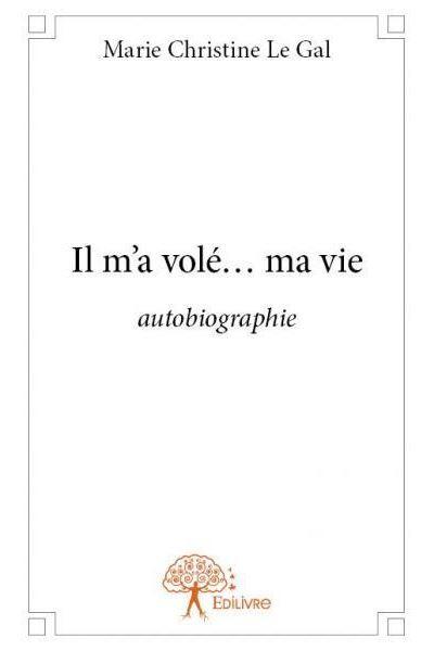 On M'a Volé Ma Vie : volé, Volé..., Broché, Marie, Christine, Achat, Livre