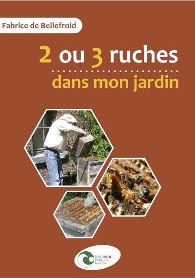 Une Ruche Dans Mon Jardin : ruche, jardin, Ruches, Jardin, Broché, BELLEFROID, FABRICE, Achat, Livre