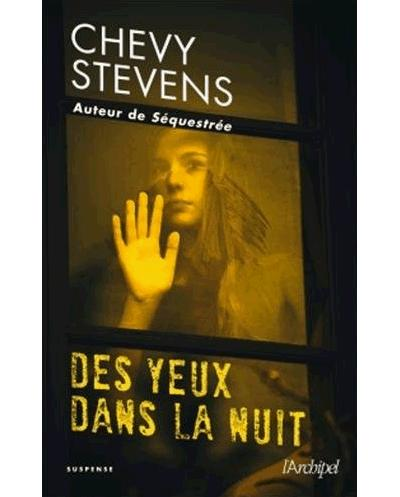 Des Yeux Dans La Nuit : Broché, Chevy, Stevens, Achat, Livre