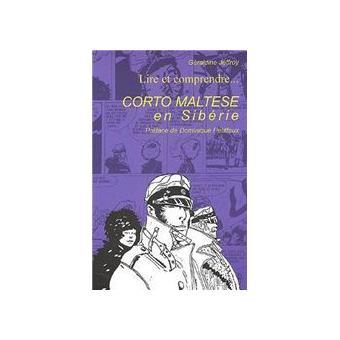 Lire Et Comprendre Corto Maltese En Siberie
