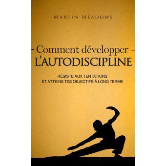 Comment Developper L Autodiscipline