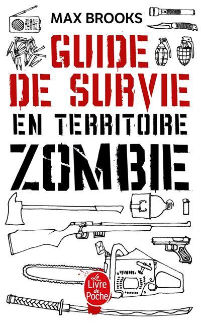 Guide De Survie En Territoire Zombie : guide, survie, territoire, zombie, Guide, Survie, Territoire, Zombie, Poche, Brooks, Achat, Livre