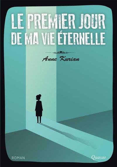 Le Dernier Jour De Ma Vie Epub : dernier, Premier, éternelle, Broché, Kurian, Achat, Livre, Ebook