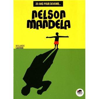 20 ans pour devenir Nelson Mandela