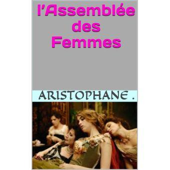 Aristophane Les Cavaliers Et L'assemblée Des Femmes : aristophane, cavaliers, l'assemblée, femmes, EKKLÈSIAZOUSES, L'ASSEMBLÉE, FEMMES, Ebook, (ePub