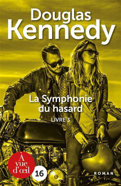 La Symphonie Du Hasard Tome 4 : symphonie, hasard, Symphonie, Hasard, Hasard,, Edition, Caractères, Broché, Douglas, Kennedy, Achat, Livre