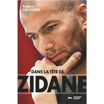 Dans la tête de Zidane (Broché)