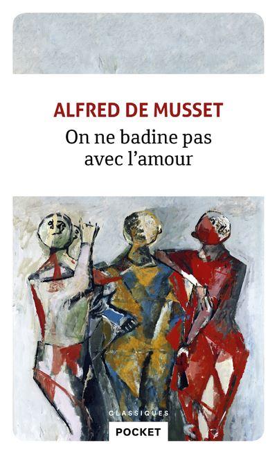 On Badine Pas Avec L Amour : badine, amour, Badine, L'amour, Poche, Alfred, Musset, Achat, Livre
