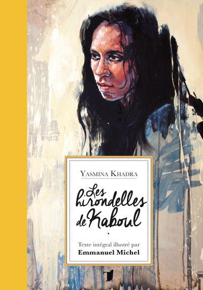 Les Hirondelles De Kaboul Critique : hirondelles, kaboul, critique, Hirondelles, Kaboul, Relié, Yasmina, Khadra,, Emmanuel, Michel, Achat, Livre