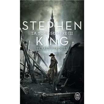 La Tour Sombre Tome 3 Terres Perdues Stephen King