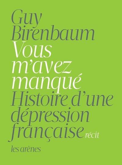 Les Conseils Que Vous M'avez Donnés : conseils, m'avez, donnés, M'avez, Manqué, Histoire, D'une, Dépression, Française, Broché, Birenbaum, Achat, Livre, Ebook