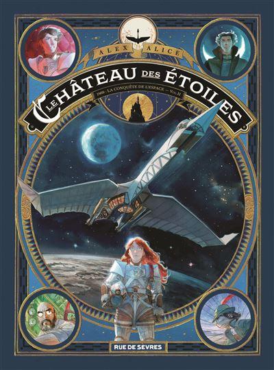 Le Chateau Des Etoiles Bd : chateau, etoiles, Château, étoiles, Conquête, L'espace, Partie), Alice, Relié, Achat, Livre