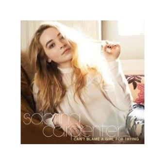 Sabrina Carpenter - Can't Blame A Girl For Trying - CD ...