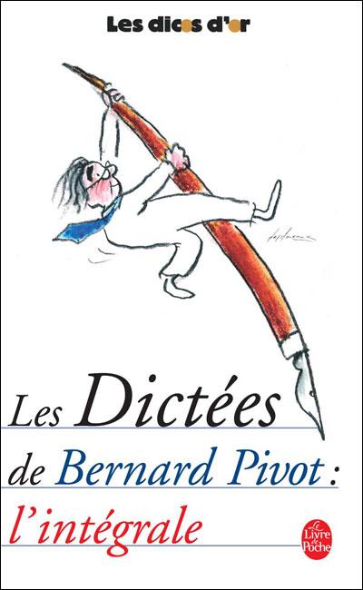 Les Dictées De Bernard Pivot : dictées, bernard, pivot, Dictées, Bernard, Pivot, Poche, Achat, Livre