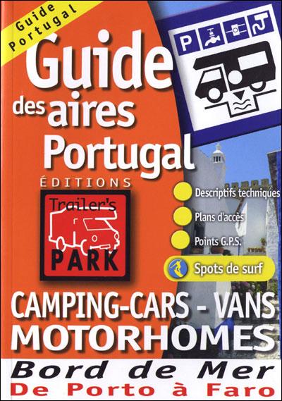 Aires De Camping Car Au Portugal : aires, camping, portugal, Guide, Aires, Services, Camping-cars, Portugal, Relié, Collectif, Achat, Livre