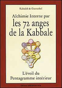 Les Anges De La Kabbale : anges, kabbale, Alchimie, Interne, Anges, Kabbale, Broché, Kabaleb,, Guerashel, Achat, Livre