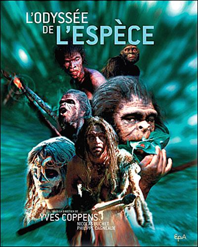 L Odyssee De L Espece : odyssee, espece, L'odyssée, L'espèce, Relié, Coppens, Achat, Livre