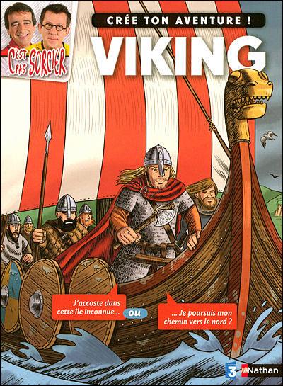 C'est Pas Sorcier Les Vikings : c'est, sorcier, vikings, Aventure, Viking, Broché, Madeleine, Deny,, Sébastien, Jazzy, Achat, Livre