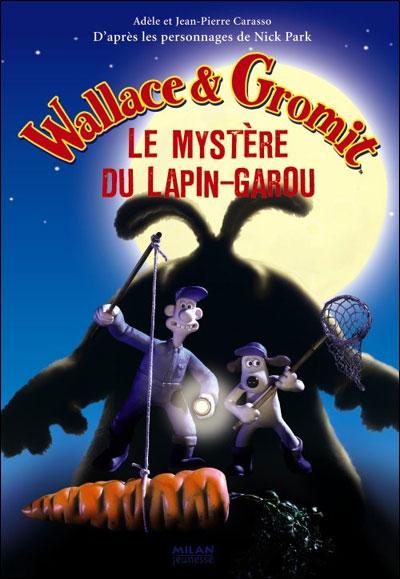 Wallace Et Gromit Lapin Garou : wallace, gromit, lapin, garou, Wallace, Gromit, Mystère, Lapin, Garou, Broché, Achat, Livre
