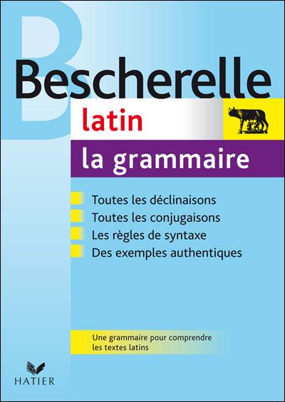 Le Latin Pour Les Nuls : latin, Bescherelle, Latin, Grammaire, Ouvrage, Référence, Latine, Cartonné, Bernard, Bortolussi, Achat, Livre