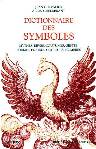 Dictionnaire Des Symboles  Broché  Alain Gheerbrant