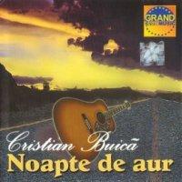 Cristian Buica - Noapte de aur (2000)
