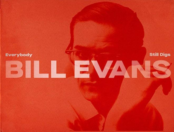 Everybody Still Digs Bill Evans