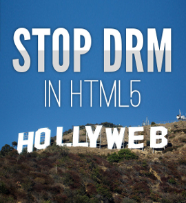 FSF - HollyWeb - No DRM in HTML5