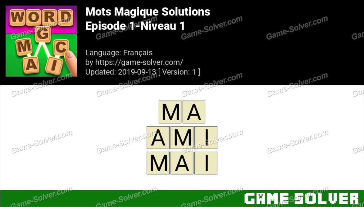 Mots Magique Episode 1-Niveau 1