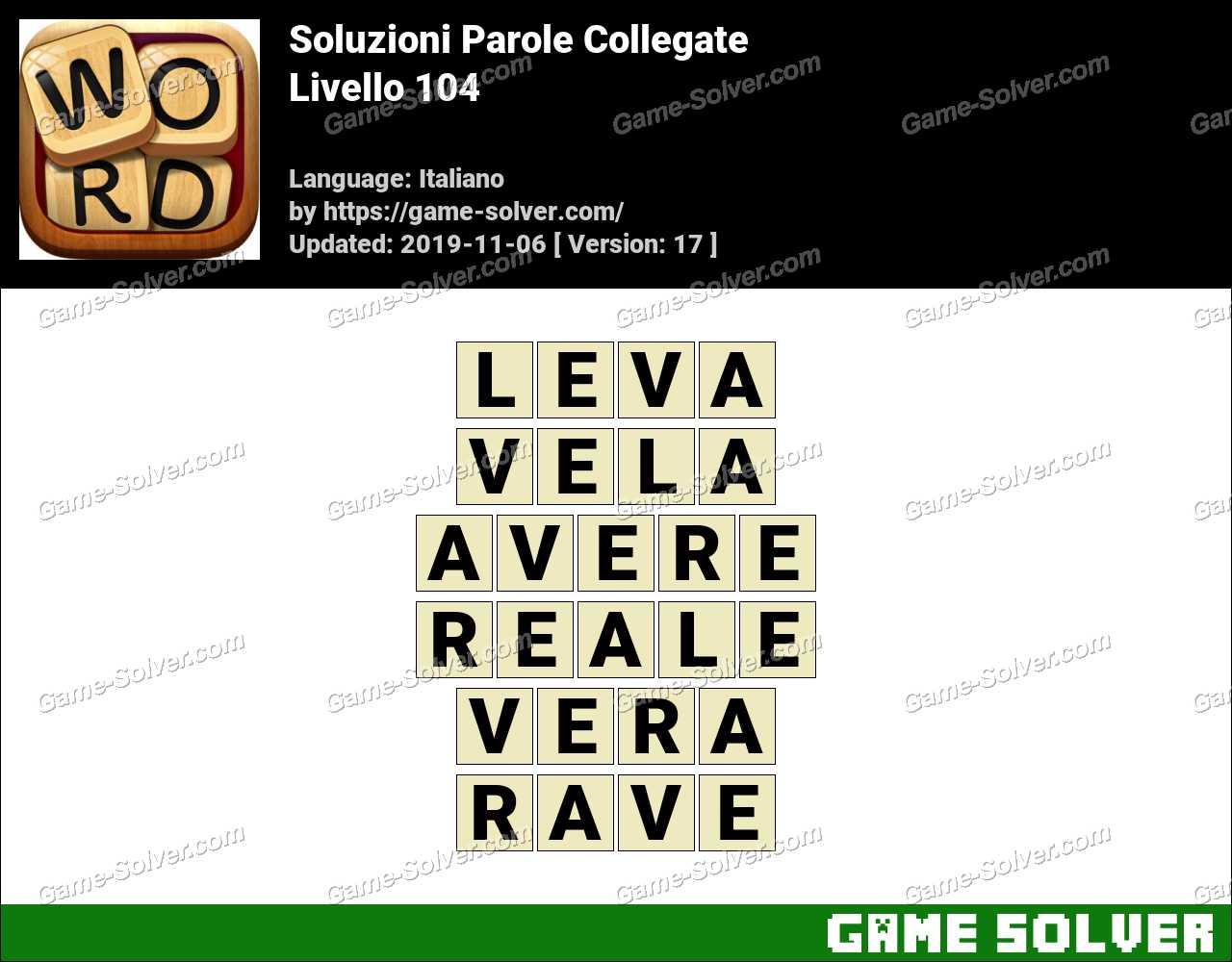 Soluzioni Parole Collegate Livello 104